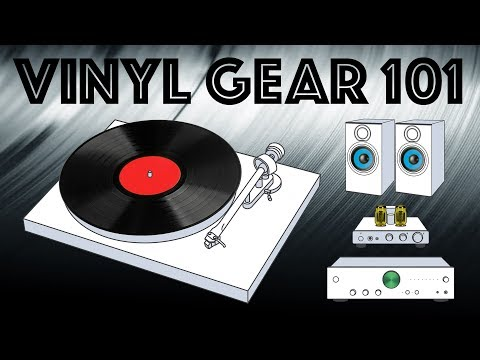 Vinyl Gear 101 - Putting together a stereo system to play vinyl