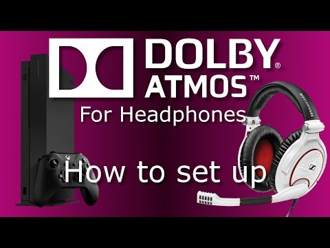 Dolby Atmos for Headphones with Xbox One (How to Set Up)