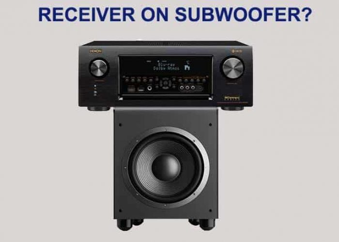 Is it Bad To Put a Receiver on Top of a Subwoofer?